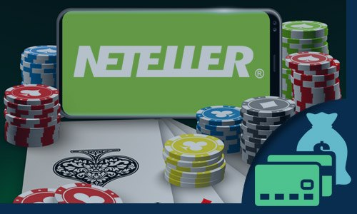 Use Neteller for online casino